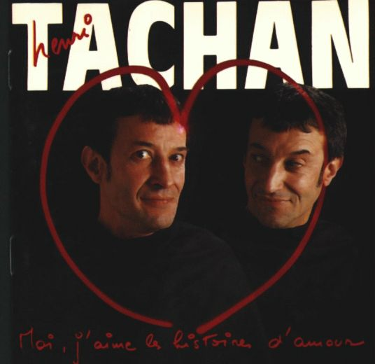 Henri Tachan - Moi, J&#39;Aime Les Histoires D&#39;Amour